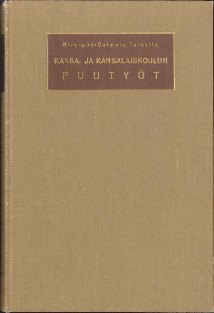 Kansa- ja Kansalaiskoulun puutyöt -kirjankansi