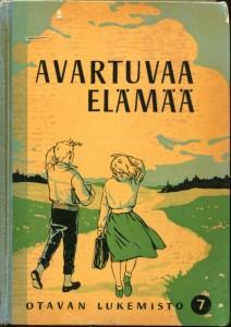 Otavan lukemisto 7 - Avartuvaa elämää  -kirjankansi